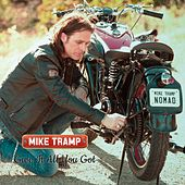 Give It All You Got by Mike Tramp