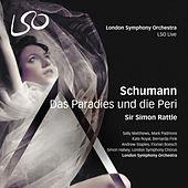 Play & Download Schumann: Das Paradies und die Peri by Various Artists | Napster