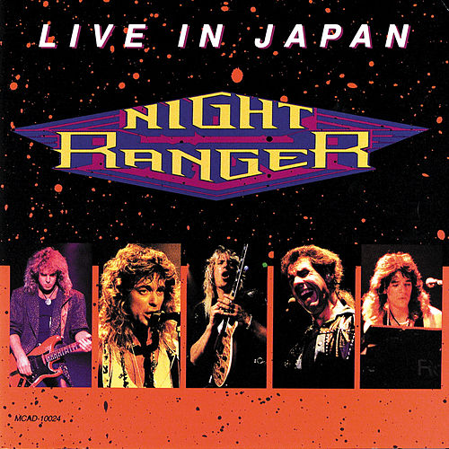 Play & Download Live In Japan by Night Ranger | Napster