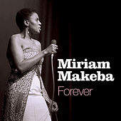 Play & Download Forever by Miriam Makeba | Napster