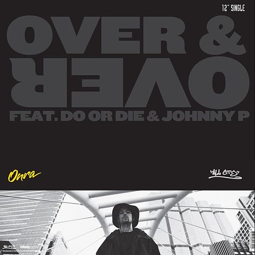 Over & Over / We Ridin by Onra
