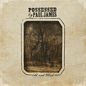 Play & Download Cold and Blind by Possessed by Paul James | Napster
