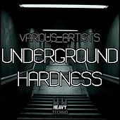 Underground Hardness by Various Artists