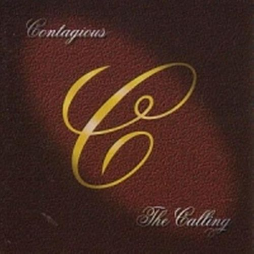 The Calling + 4 (Deluxe Version) by Contagious