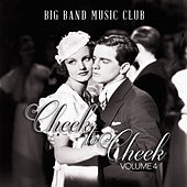 Big Band Music Club: Cheek to Cheek, Vol. 4 by Various Artists