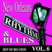 Play & Download New Orleans Rhythm & Blues - Hep Me Records Vol. 6 by Various Artists | Napster