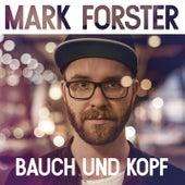 Bauch und Kopf by Mark Forster