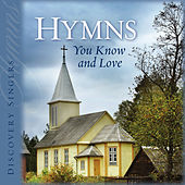 Play & Download Hymns You Know and Love by Discovery Singers | Napster