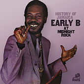 History of Jamaica Early B at Midnight Rock by Early B