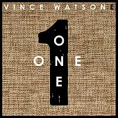 Play & Download One by Vince Watson | Napster
