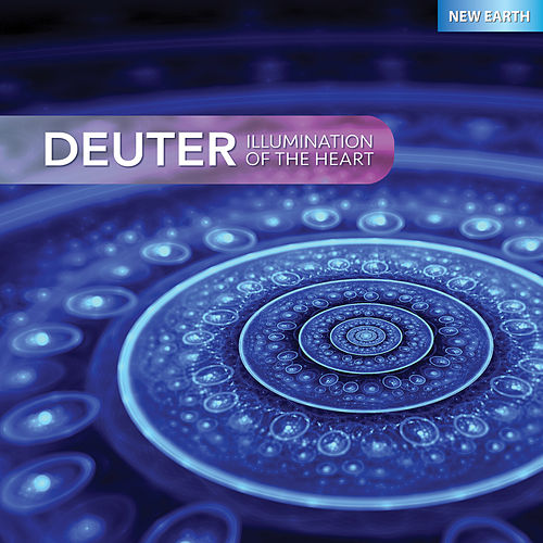 Play & Download Illumination of the Heart by Deuter | Napster