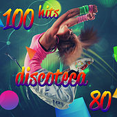 100 Hits  Discoteca 80 von Various Artists