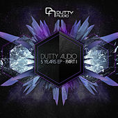 Play & Download 5 Years Of Dutty Audio Part I by Various Artists | Napster