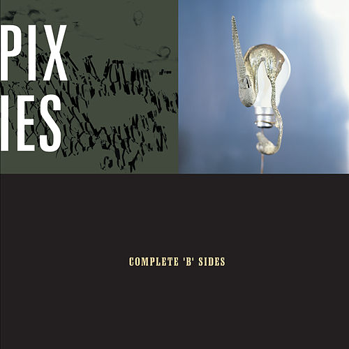Complete B Sides by Pixies