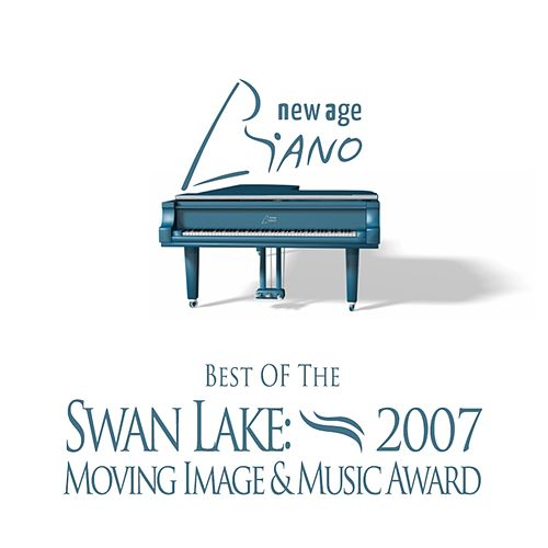 Best of the Swan Lake: 2007 Moving Image & Music Award by Various Artists