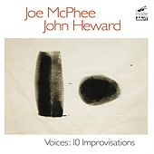Play & Download Voices: Ten Improvisations by Joe McPhee | Napster