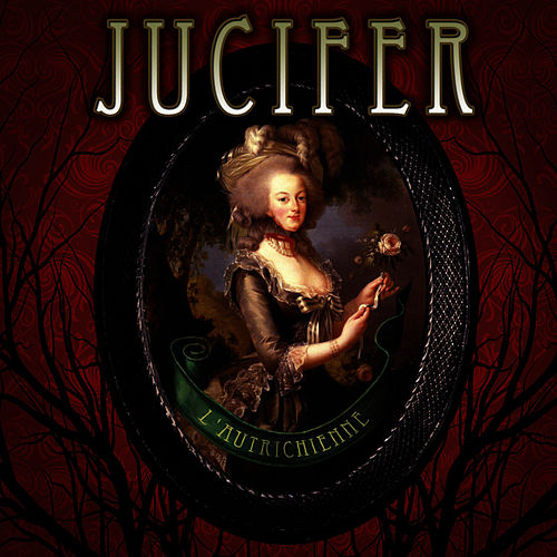 Play & Download L'autrichienne by Jucifer | Napster