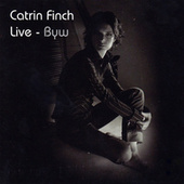 Live - Byw by Catrin Finch