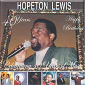 Play & Download Celebrating 40 Years Of Music by Hopeton Lewis | Napster