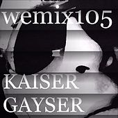 Play & Download Wemix 105 - Netherlands Progressive Tech House by Various Artists | Napster