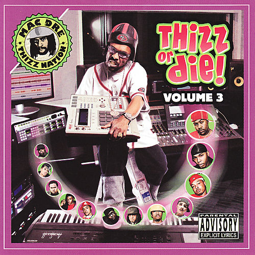 Play & Download Thizz Or Die Volume 3 by Various Artists | Napster