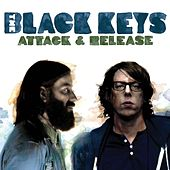 Play & Download Attack and Release by The Black Keys | Napster