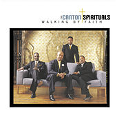 Play & Download Walking By Faith by Canton Spirituals | Napster