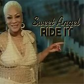 Play & Download Ride It by Sweet Angel | Napster