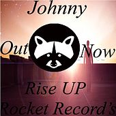 Play & Download Rise Up by Johnny | Napster