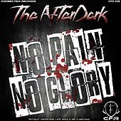 No Pain No Glory - Single by Afterdark