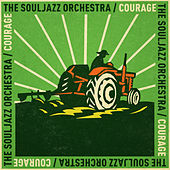 Play & Download Courage by The Souljazz Orchestra | Napster