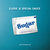 Play & Download Sugar by G. Love & Special Sauce | Napster