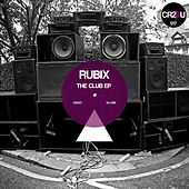 Play & Download The Club EP by Rubix | Napster