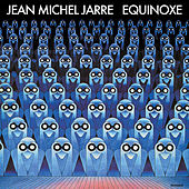 Play & Download Equinoxe by Jean-Michel Jarre | Napster