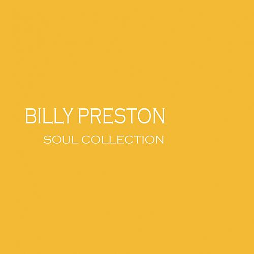 Play & Download Soul Collection by Billy Preston | Napster