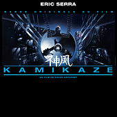 Play & Download Kamikaze (Original Motion Picture Soundtrack) [Remastered] by Eric Serra | Napster