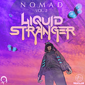 Nomad Vol. 2 by Liquid Stranger