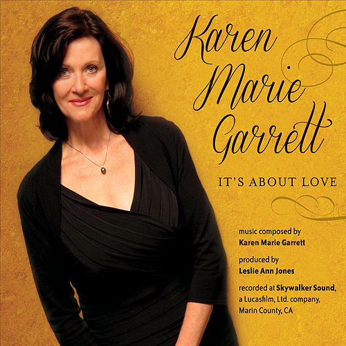 Play & Download It's About Love by Karen Marie Garrett | Napster