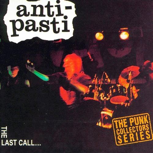 The Last Call von Anti-Pasti