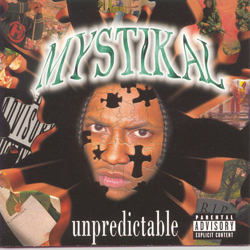 Play & Download Unpredictable by Mystikal | Napster