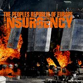 Insurgency - EP by The Peoples Republic of Europe