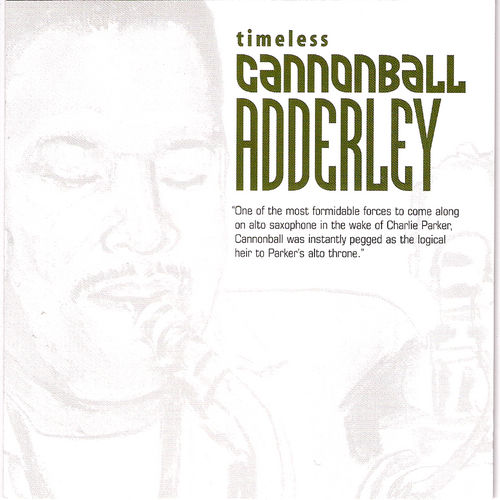 Play & Download Timeless by Cannonball Adderley | Napster