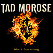 Play & Download Black Fire Rising by Tad Morose | Napster