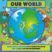 Play & Download Our World by Kidzone | Napster