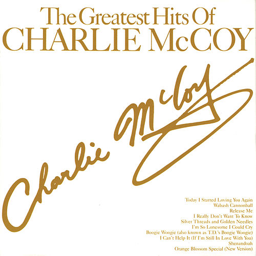 Greatest Hits Of Charlie McCoy by Charlie  McCoy