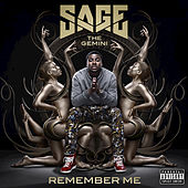 Play & Download Remember Me by Sage The Gemini | Napster