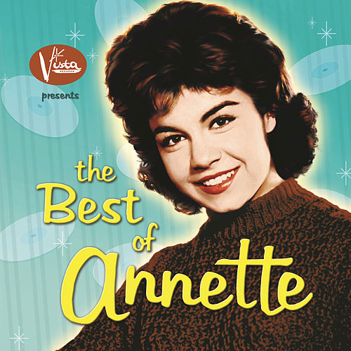 Play & Download The Best of Annette by Annette Funicello | Napster