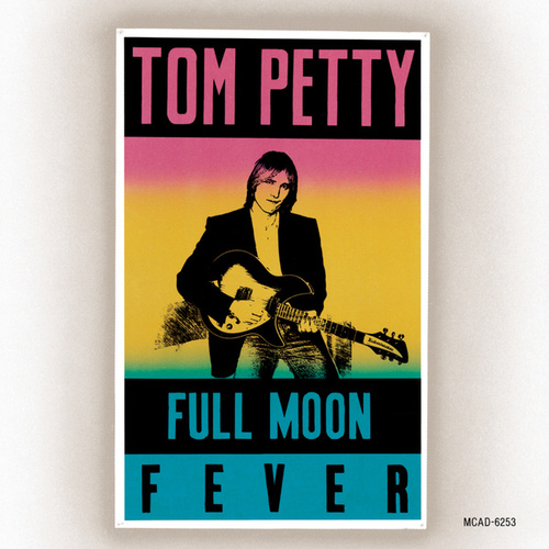 Play & Download Full Moon Fever by Tom Petty | Napster