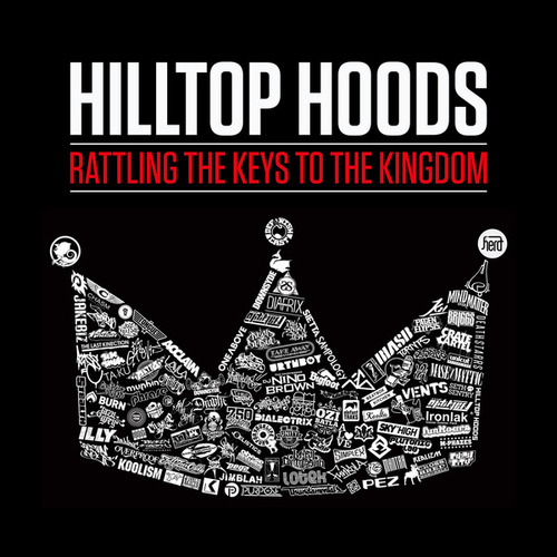 Rattling The Keys To The Kingdom by Hilltop Hoods
