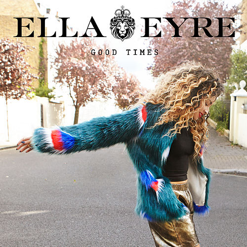 Good Times (EP) by Ella Eyre